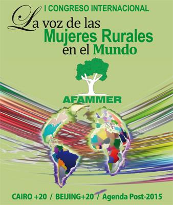 I Congreso Internacional La Voz de las Mujeres Rurales en el Mundo. 8 y 9 de abril en Ciudad Real (España).